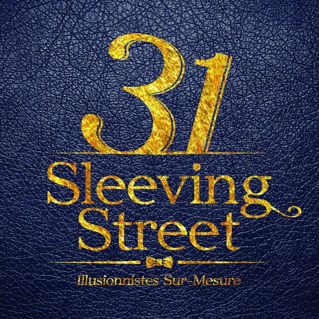 31 Sleeving Street - Magiciens au Maroc et en France (Paris, Lille, Nancy)